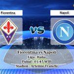 Prediksi Fiorentina vs Napoli 25 Agustus 2019