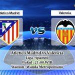 Prediksi Atletico Madrid vs Valencia 19 Oktober 2019