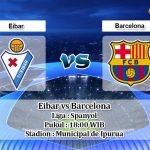 Prediksi Eibar vs Barcelona 19 Oktober 2019