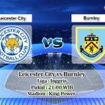 Prediksi Leicester City vs Burnley 19 Oktober 2019